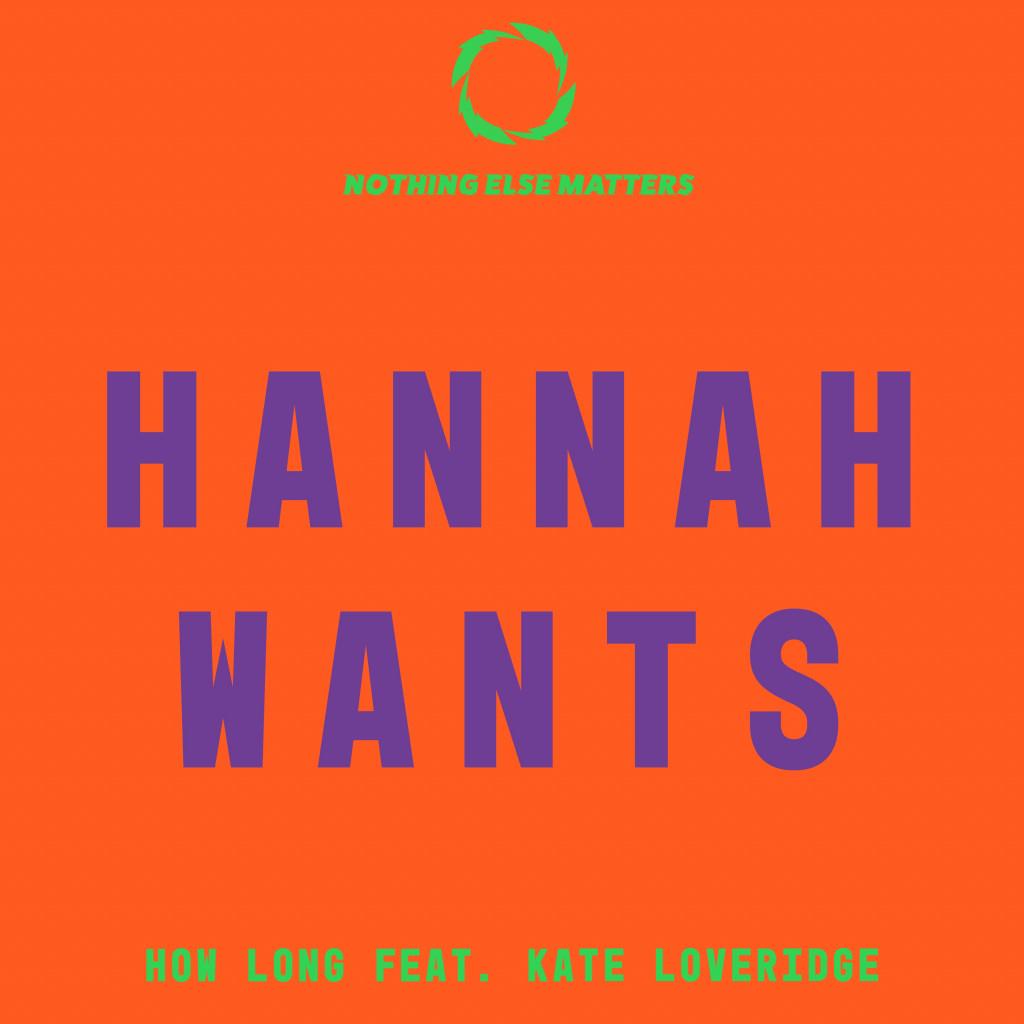 Hannah Wants Nothing Else Matter