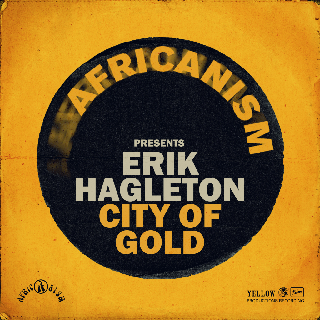 Erik Hagleton - City Of Gold
