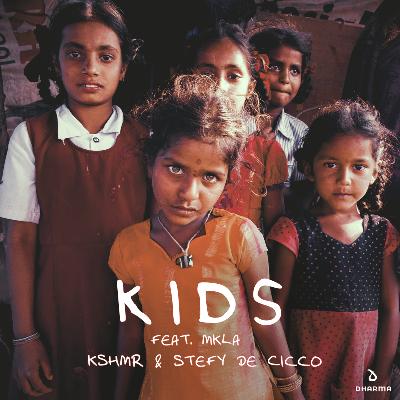 Kids - KSHMR